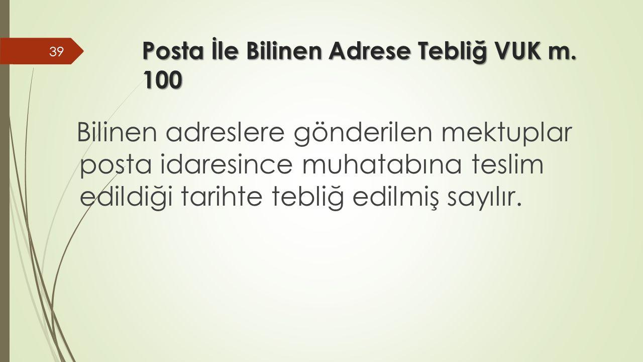 Posta İle Bilinen Adrese Tebliğ VUK m.