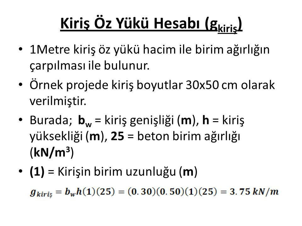 K111 ve K113 Kiriş Yükleri P 113 = 1.4 g 101 + 1.6 q 101 g 113 = g kiriş +g duvar +g döşeme = 3.75 + 1.70 + 5.38 = 10.83kN/m g hesap = 1.4 g = 1.4 (10.83) = 15.16 kN/m q 113 = q döşeme = 3.70 kN/m q hesap = 1.6 q = 1.6 (3.70) = 5.92 kN/m P 113 = 1.4 (10.83) + 1.6 (3.70) = 21.08 kN/m Hesaplanan değerler excel tablosuna yazılır.