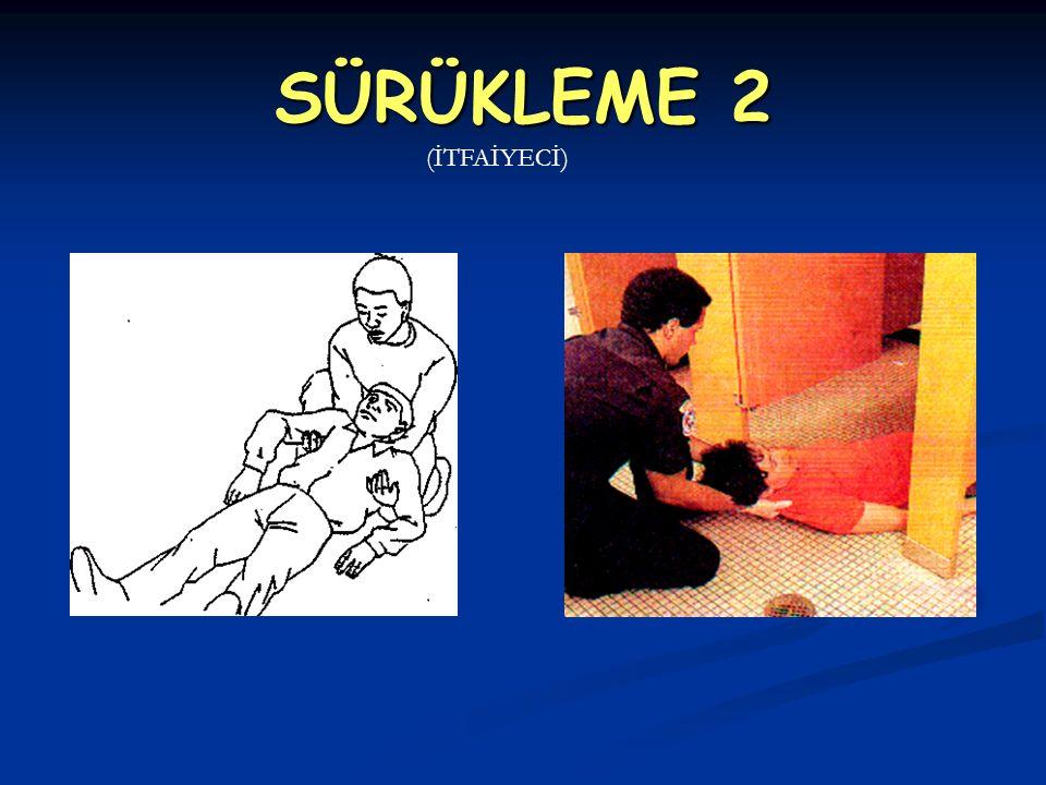 SÜRÜKLEME 2 (İTFAİYECİ)