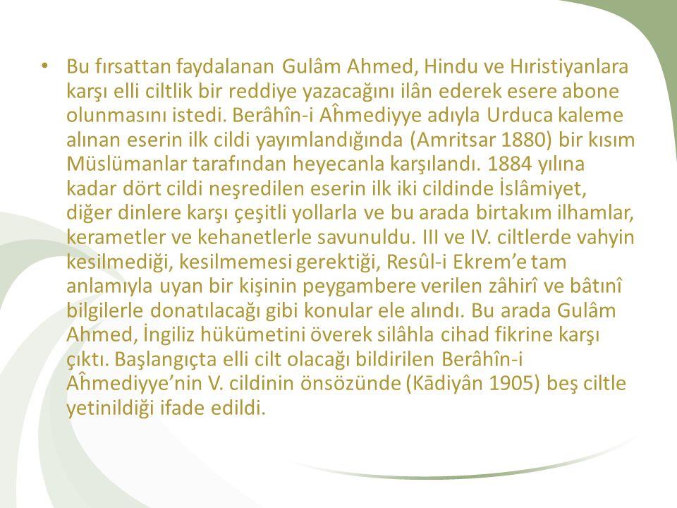 Gulâm Ahmed 1885'te kendisinin hicrî XIV.yüzyılın müceddidi olduğunu ilân etti.