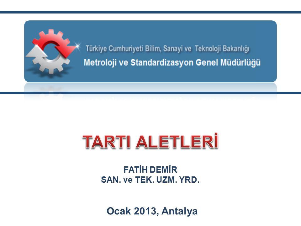 Ocak 2013, Antalya 1 FATİH DEMİR SAN. ve TEK. UZM. YRD.