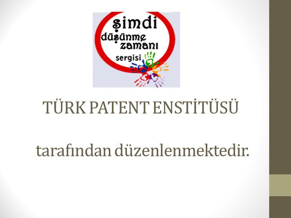 TÜRK PATENT ENSTİTÜSÜ tarafından düzenlenmektedir.