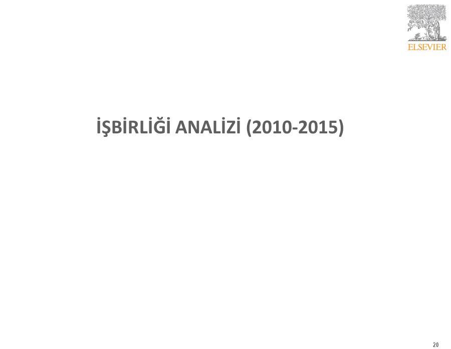 İŞBİRLİĞİANALİZİ(2010-2015) 20