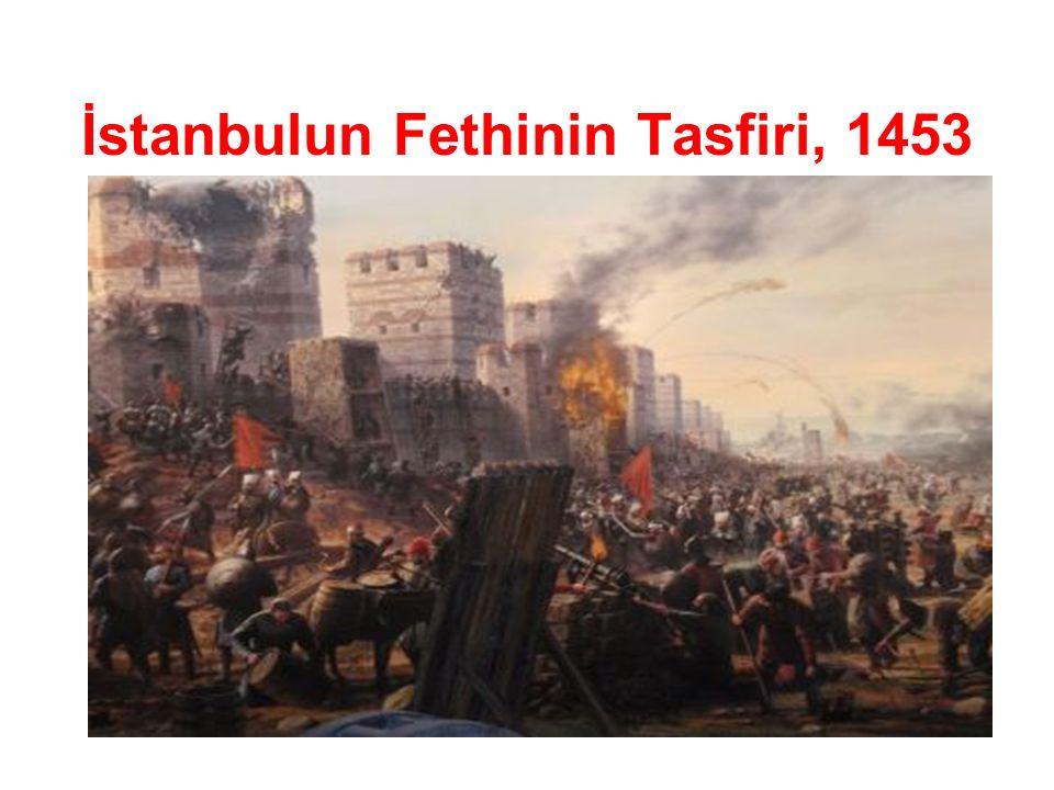 İstanbulun Fethinin Tasfiri, 1453