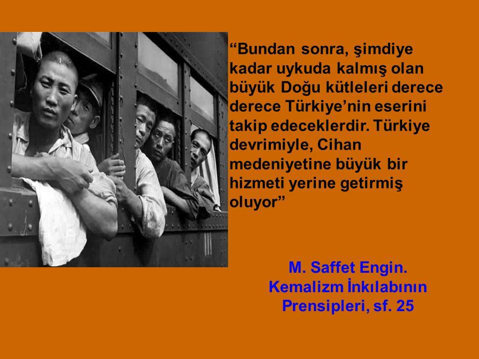 Anadolu, bütün Asya'nın bütün mazlumlar dünyasının, zulüm dünyasına doğru ileriye sürdüğü bir vaziyette bulunmaktadır. Atatürk, 18 Ekim 1921 Atatürk'ün Söylev ve Demeçleri Türk Dil Kurumu Yayınları C.II.