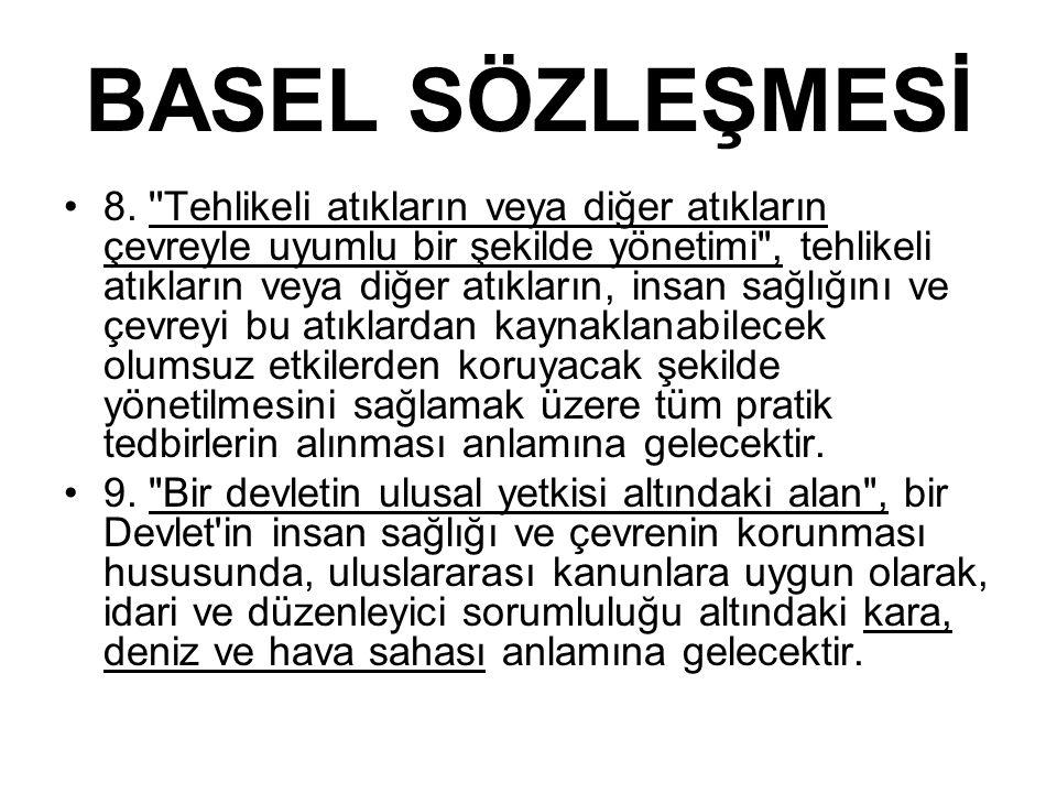 BASEL SÖZLEŞMESİ 8.