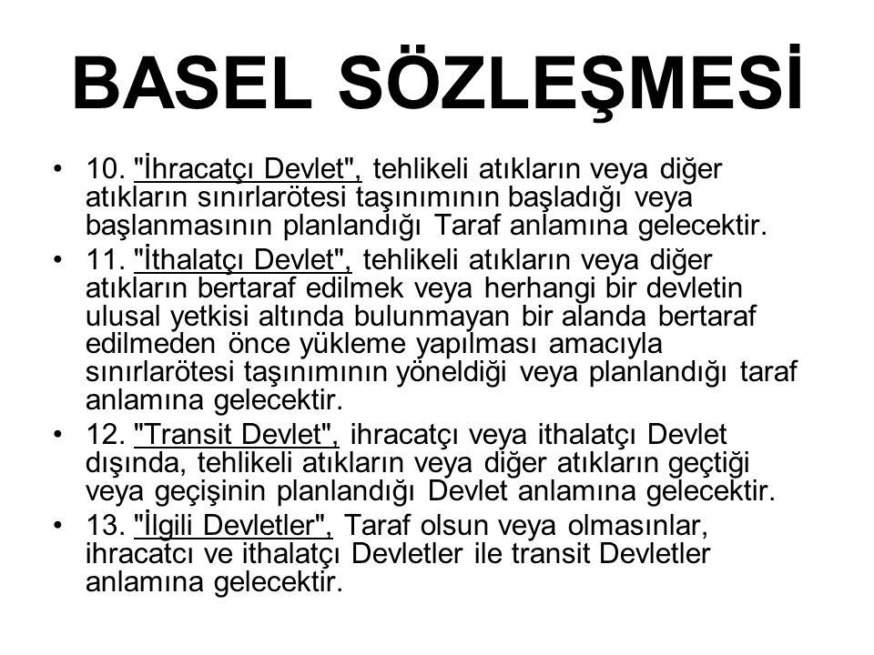 BASEL SÖZLEŞMESİ 10.