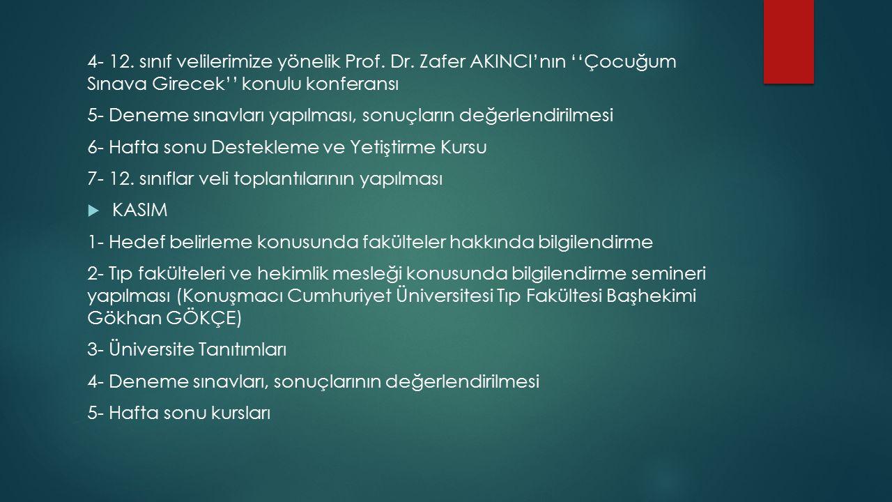 6- 12.sınıf öğrencilerine yönelik Prof. Dr.