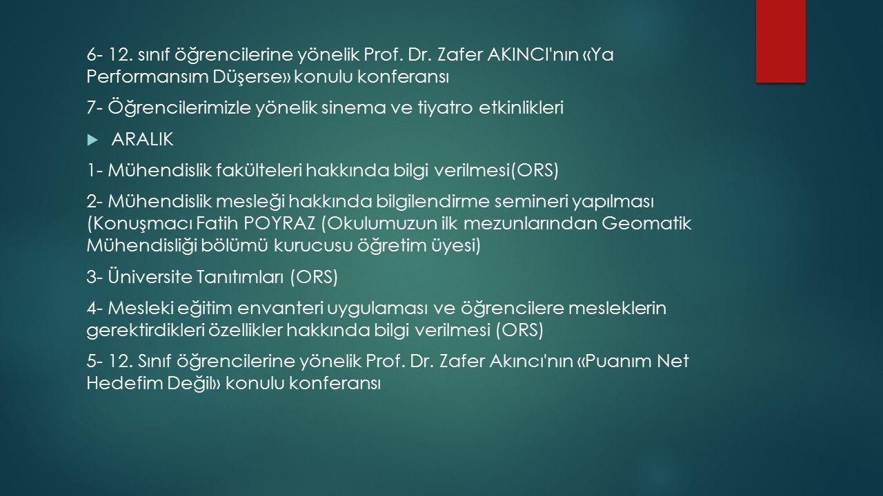 6- 12. sınıf öğrencilerine yönelik Prof. Dr.