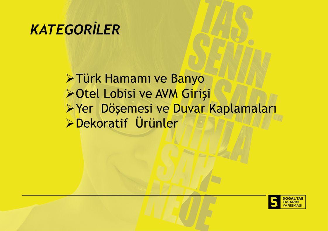KATEGORİLER  Türk Hamamı ve Banyo  Otel Lobisi ve AVM Girişi  Yer Döşemesi ve Duvar Kaplamaları  Dekoratif Ürünler