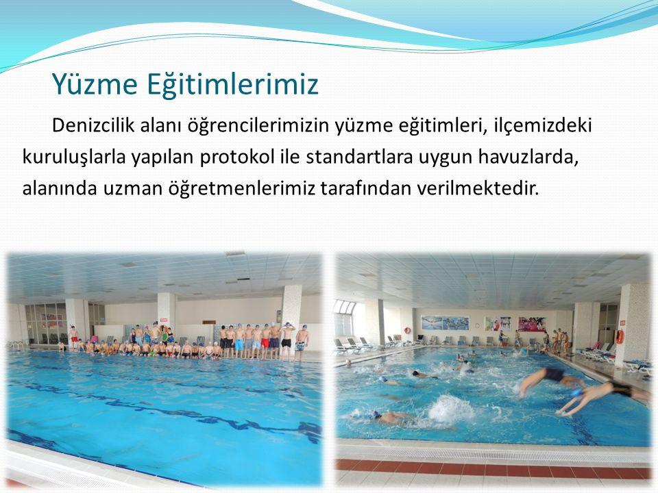 Yüzme Eğitimlerimiz Denizcilik alanı öğrencilerimizin yüzme eğitimleri, ilçemizdeki kuruluşlarla yapılan protokol ile standartlara uygun havuzlarda, alanında uzman öğretmenlerimiz tarafından verilmektedir.