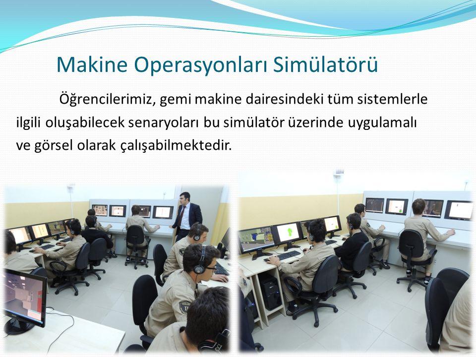 Makine Operasyonları Simülatörü Öğrencilerimiz, gemi makine dairesindeki tüm sistemlerle ilgili oluşabilecek senaryoları bu simülatör üzerinde uygulamalı ve görsel olarak çalışabilmektedir.