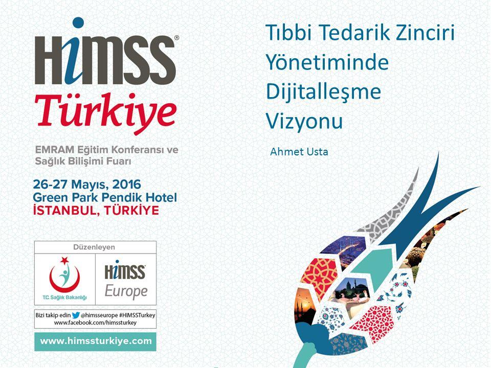 Tıbbi Tedarik Zinciri Yönetiminde Dijitalleşme Vizyonu Ahmet Usta