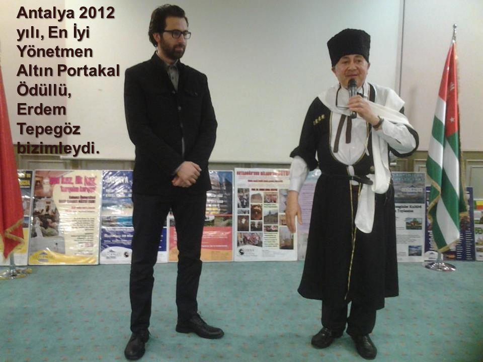 Antalya 2012 yılı, En İyi Yönetmen Altın Portakal Ödüllü, Erdem Tepegöz bizimleydi.