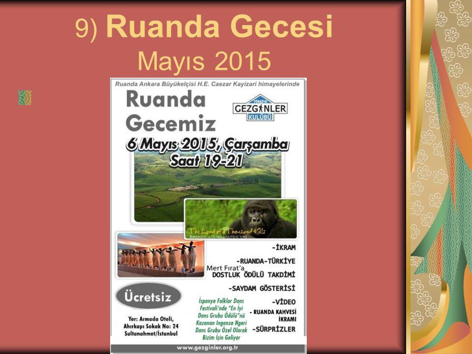 9) Ruanda Gecesi Mayıs 2015
