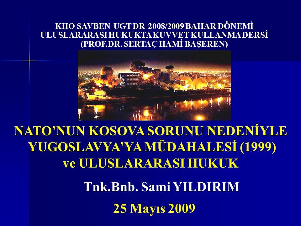 32 Sonuç ve Öneriler Bu konuda yapılması gereken, Kosova'da 1990'larda yaşananlar gibi olaylar karşısında, uluslararası hukukun geliştirdiği kurumların işlevselliğinin bir an önce sağlanmasıdır.