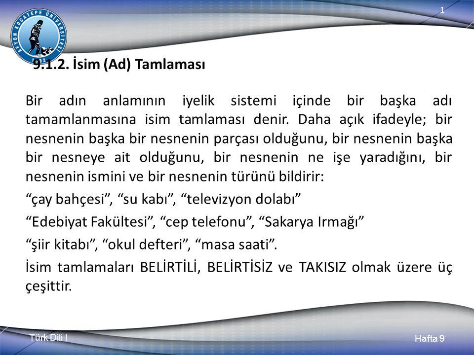Türk Dili I Hafta 9 1 9.1.2.