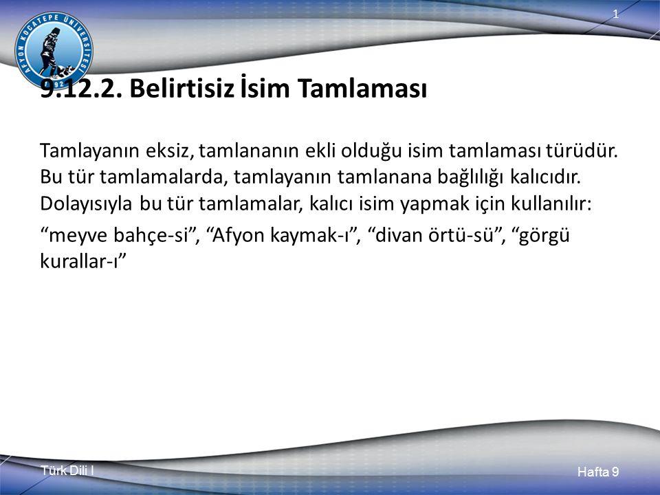 Türk Dili I Hafta 9 1 9.12.2.
