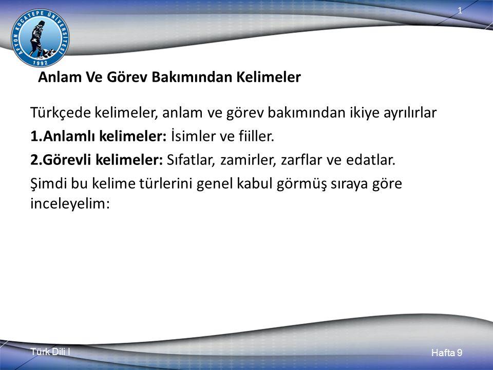 Türk Dili I Hafta 9 1 İsimler 9.1.