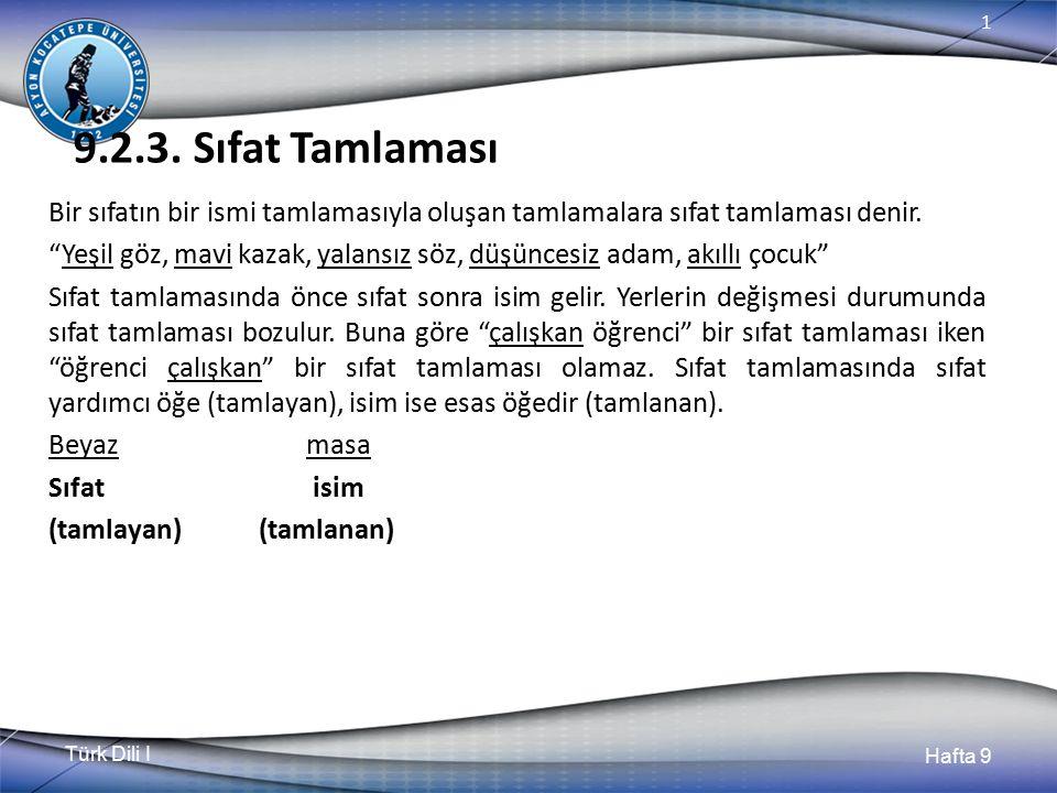 Türk Dili I Hafta 9 1 9.2.3.