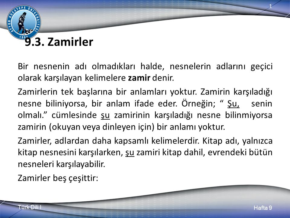 Türk Dili I Hafta 9 1 9.3.