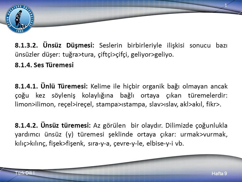 Türk Dili I Hafta 9 1 8.1.3.2.