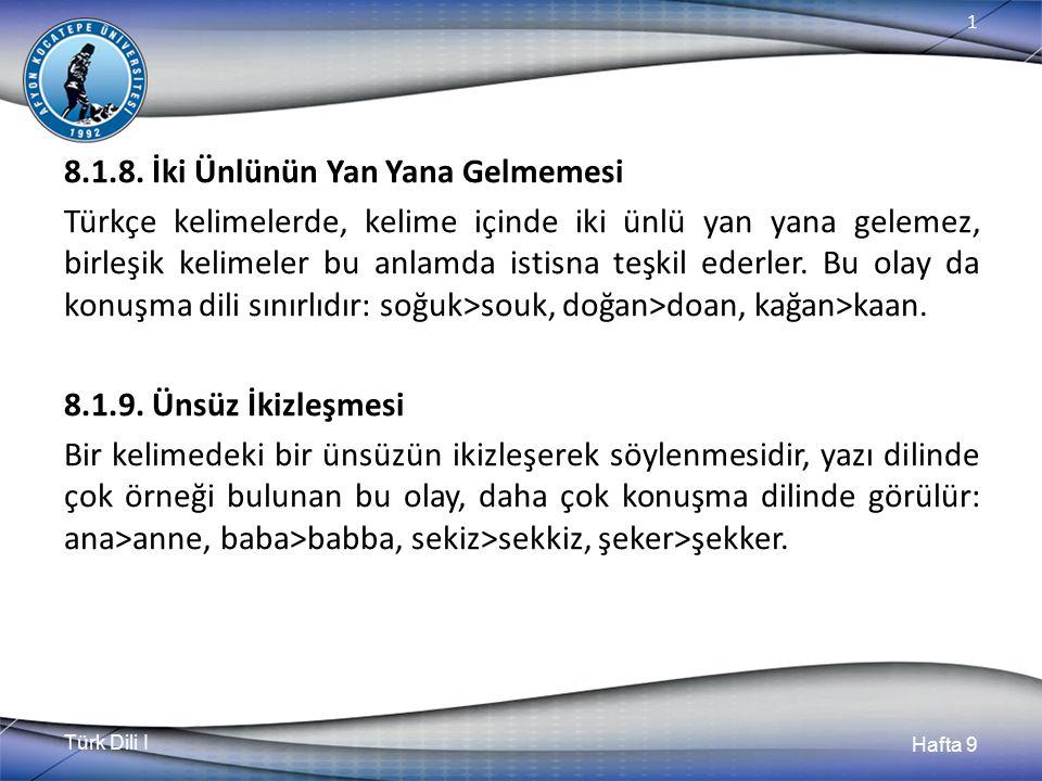 Türk Dili I Hafta 9 1 8.1.8.