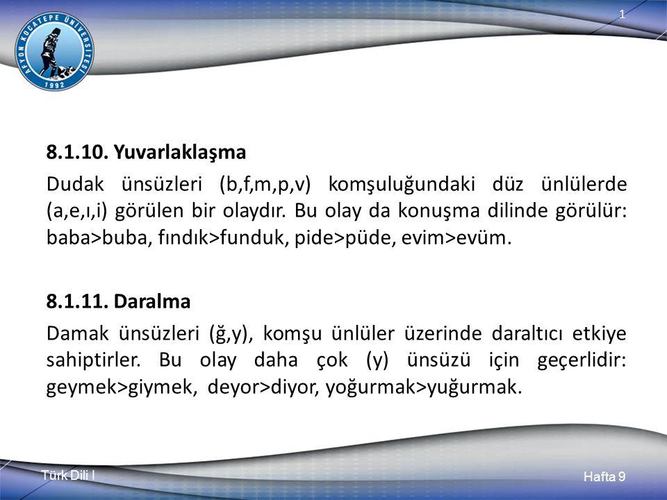 Türk Dili I Hafta 9 1 8.1.10.