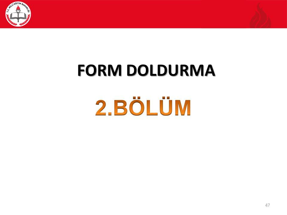 FORM DOLDURMA 47