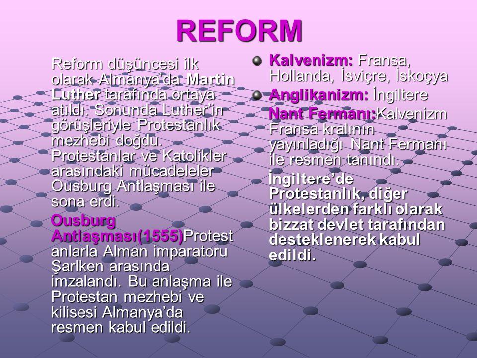 Reformun Sonuçları  Katolik mezhebi parçalandı.Ve yeni mezhepler ortaya çıktı.