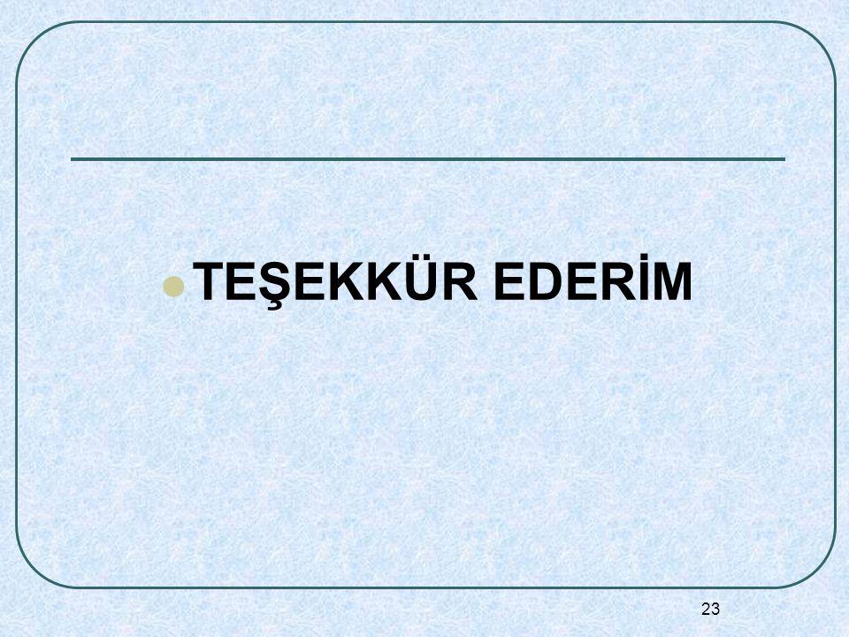 23 TEŞEKKÜR EDERİM