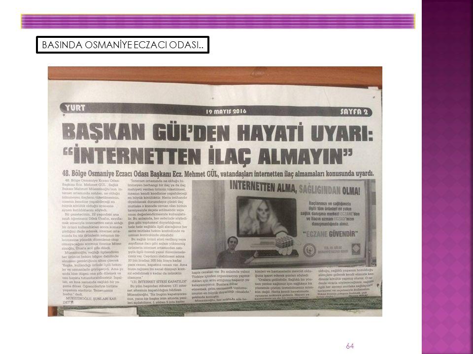 64 BASINDA OSMANİYE ECZACI ODASI..