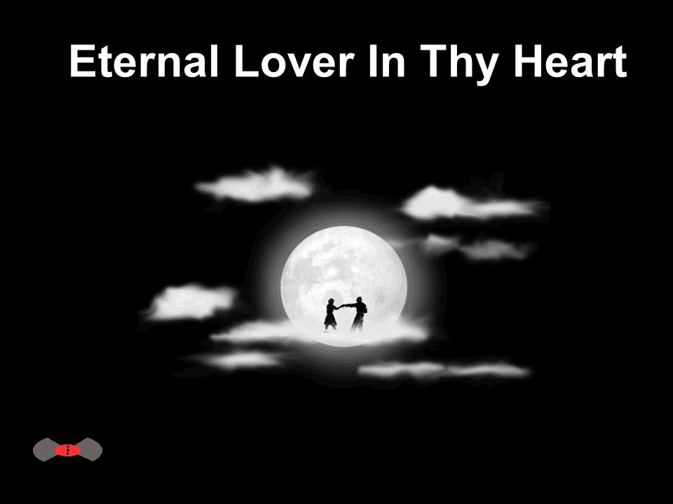 Eternal Lover In Thy Heart