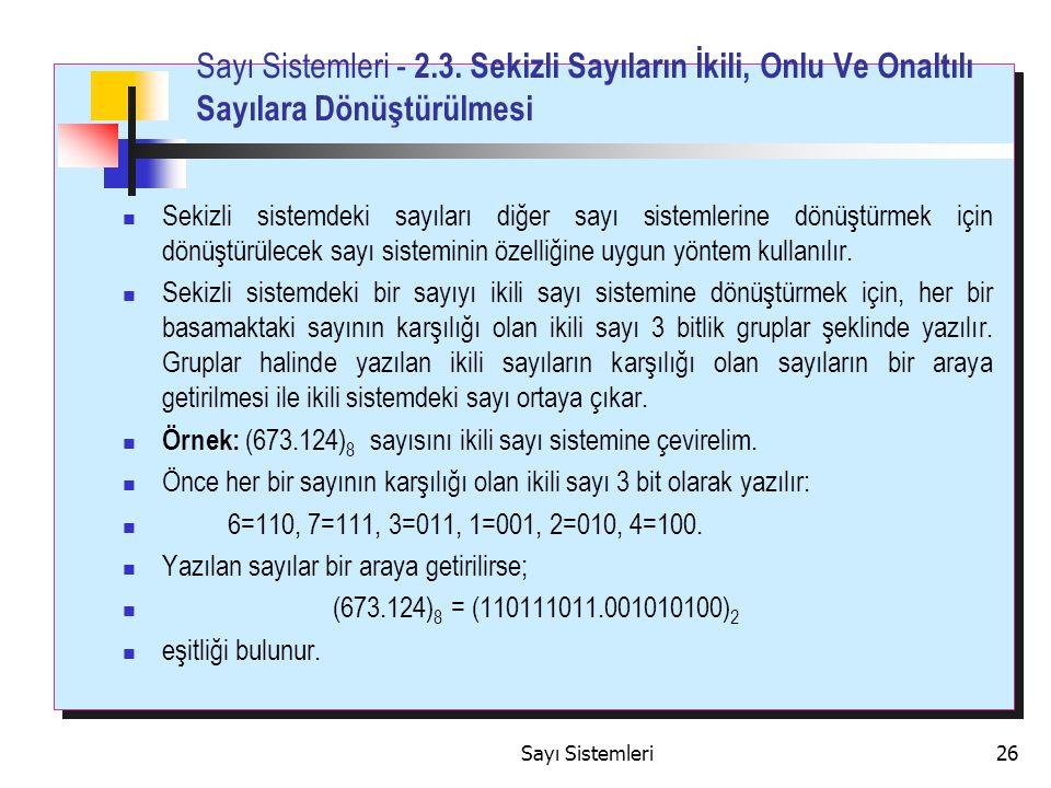Sayı Sistemleri26 Sayı Sistemleri - 2.3.