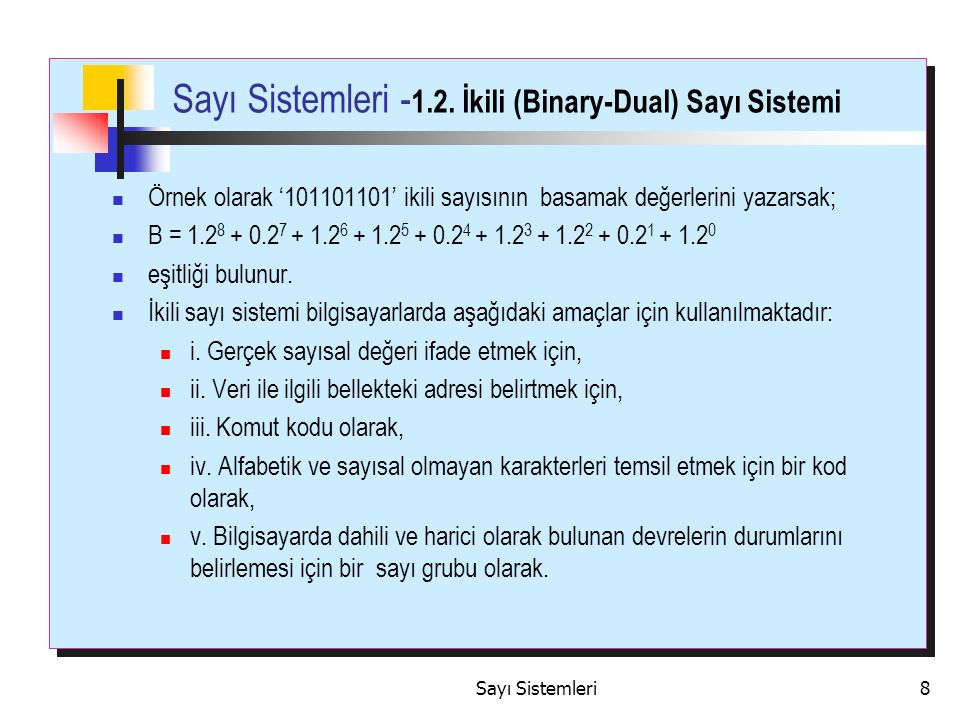 Sayı Sistemleri8 Sayı Sistemleri - 1.2.