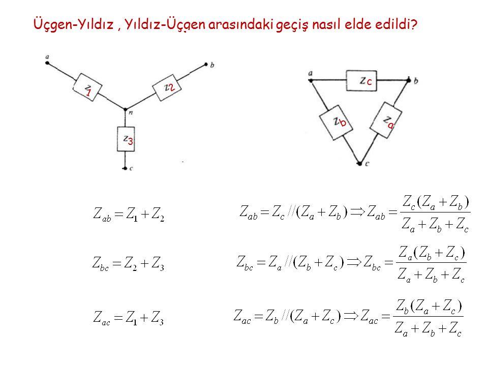 Üçgen-Yıldız, Yıldız-Üçgen arasındaki geçiş nasıl elde edildi? 1 2 3 a b c