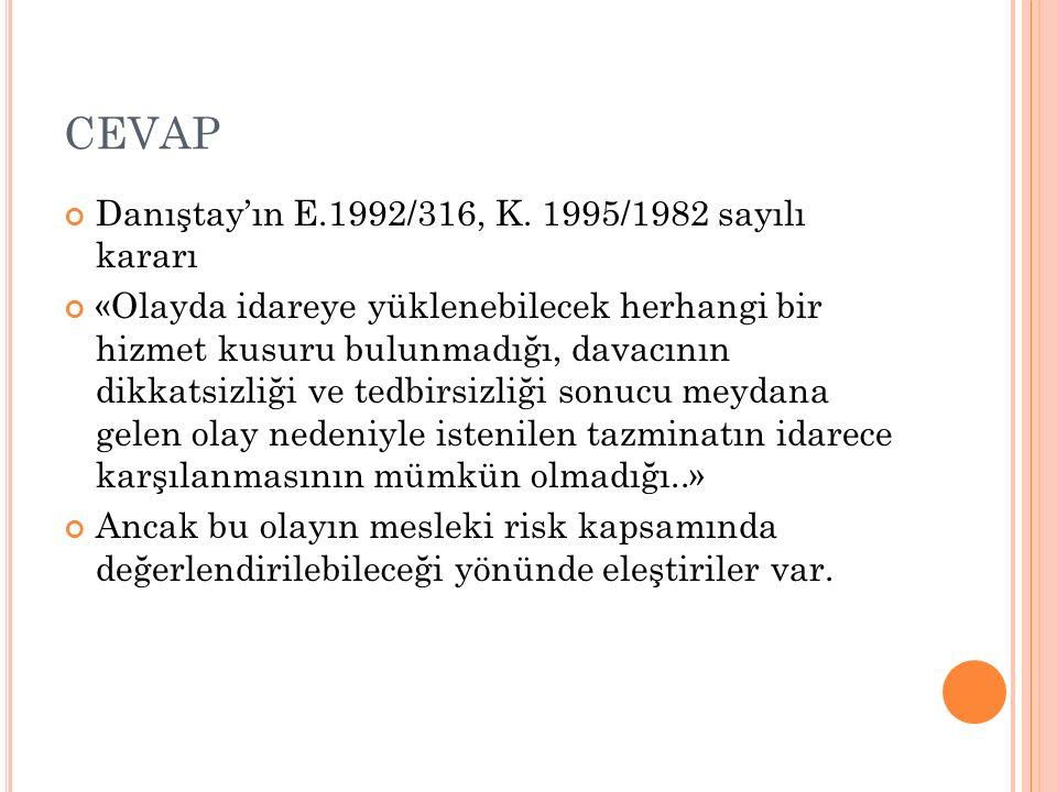 CEVAP Danıştay'ın E.1992/316, K.