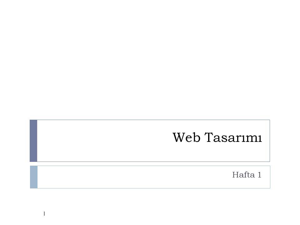 Web Tasarımı Hafta 1 1