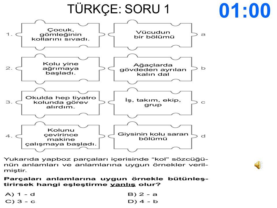 Genel Kültür: SORU 19 SÜRE DOLDU CEVAPLARINIZI İŞARETLEYİN..