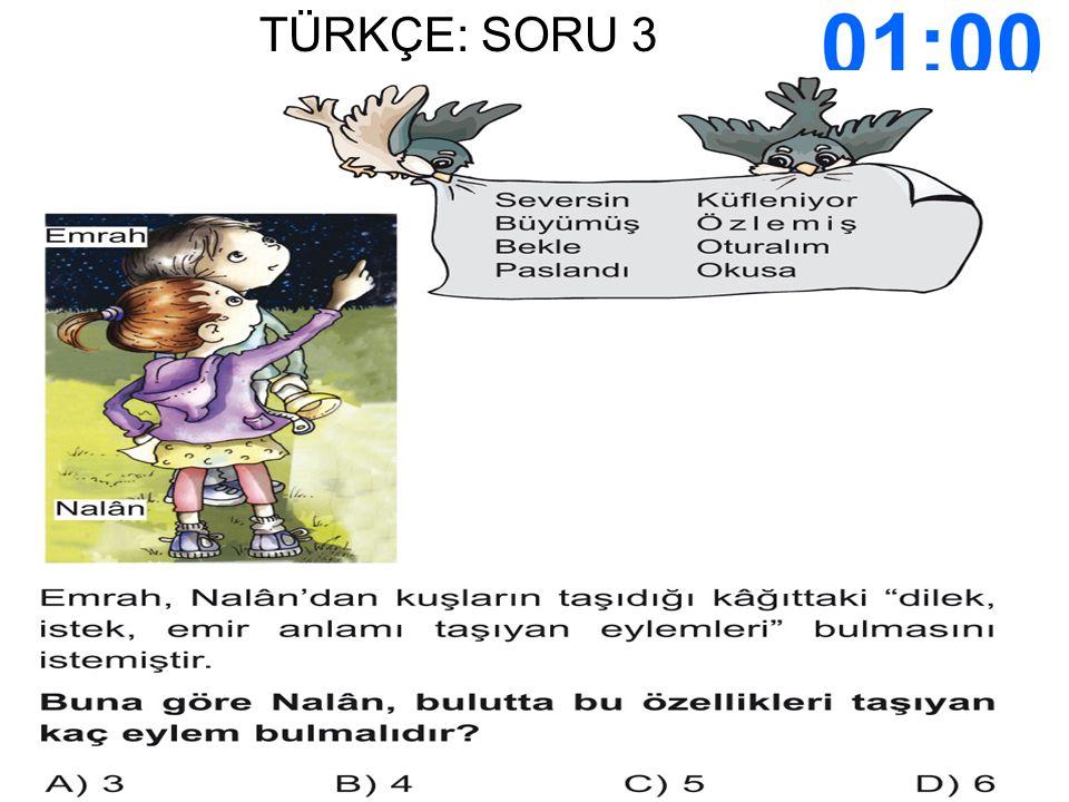 SÜRE DOLDU CEVAPLARINIZI İŞARETLEYİN..