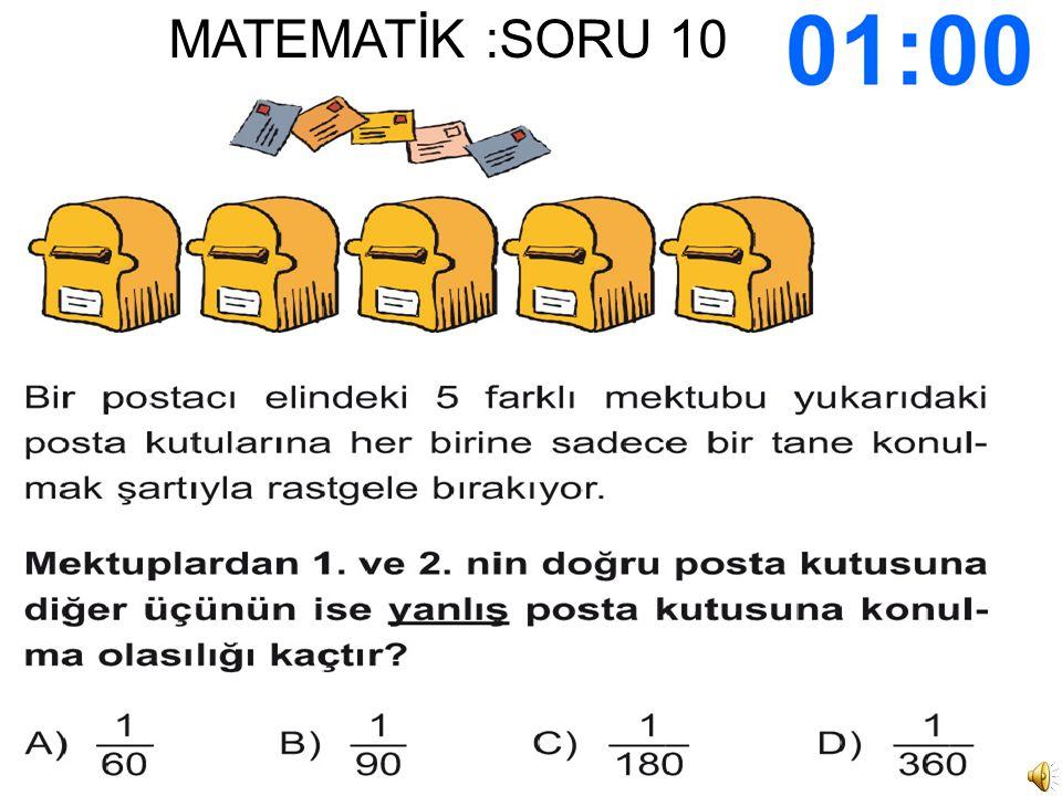 MATEMATİK :SORU 10
