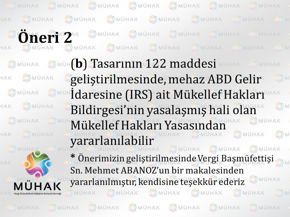 Öneri 7 Yeni Anayasada, mükellef hukuku özel olarak gözetilmeli, Anayasanın mevcut 73.