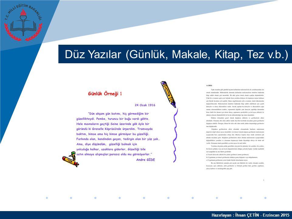 Hazırlayan : İhsan ÇETİN - Erzincan 2015 Resimli Şekilli Yazılar ( Afiş, Poster v.b. )