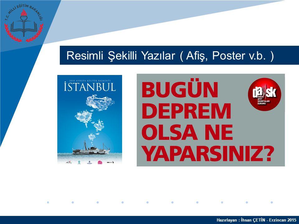 Hazırlayan : İhsan ÇETİN - Erzincan 2015 İş Yazıları ( CV, Şirket Kar-Zarar v.b. )