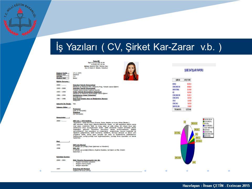 Hazırlayan : İhsan ÇETİN - Erzincan 2015 Dilekçe - Uyarı Yazısı - Afiş
