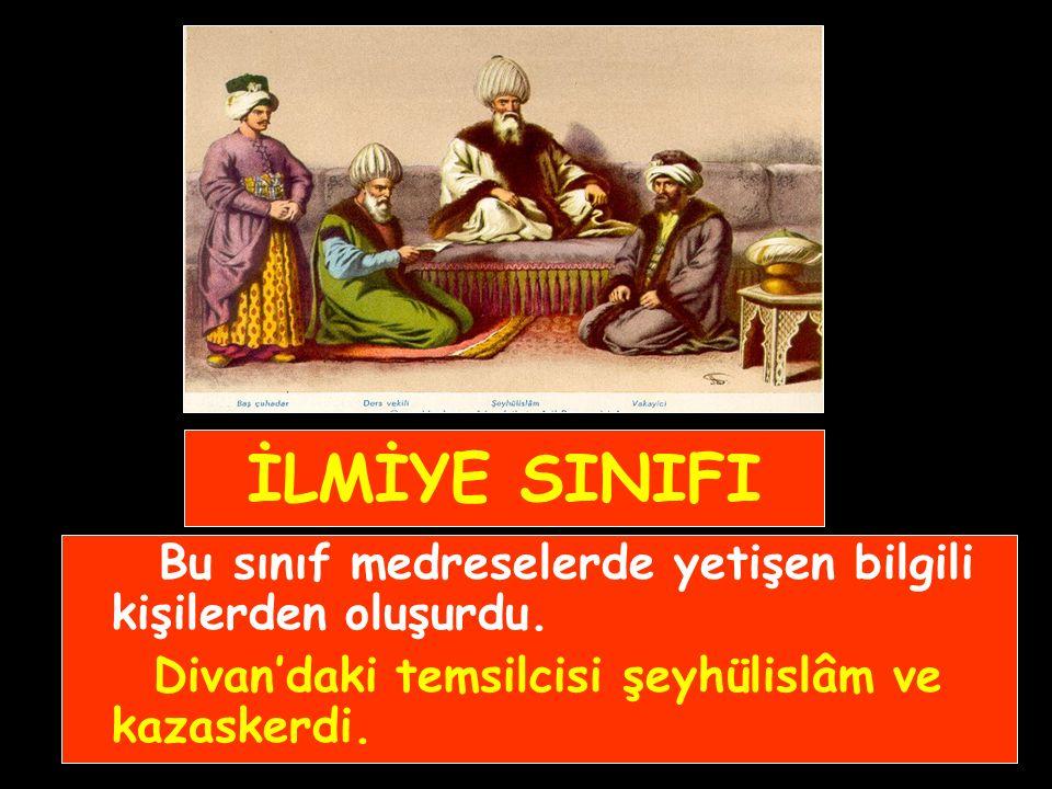 KALEMİYE SINIFI Osmanlı'nın idari ve mali bürokrasisini oluştururdu.