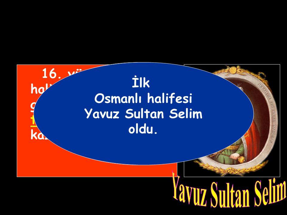 16.yüzyılda (1517) halifeliğin Osmanlı'ya geçmesiyle devlet teokratik nitelik kazandı.