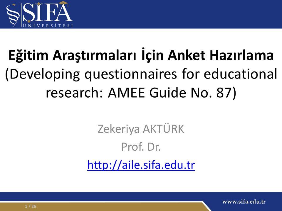 Eğitim Araştırmaları İçin Anket Hazırlama (Developing questionnaires for educational research: AMEE Guide No.