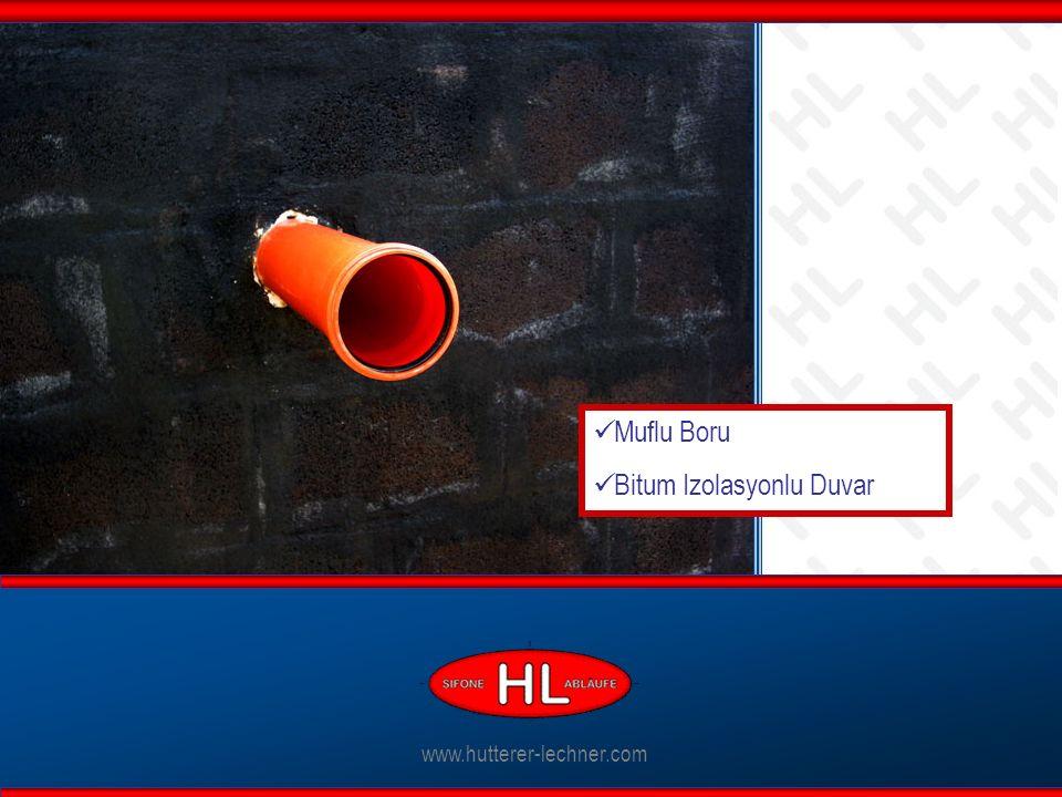 www.hutterer-lechner.com Muflu Boru Bitum Izolasyonlu Duvar