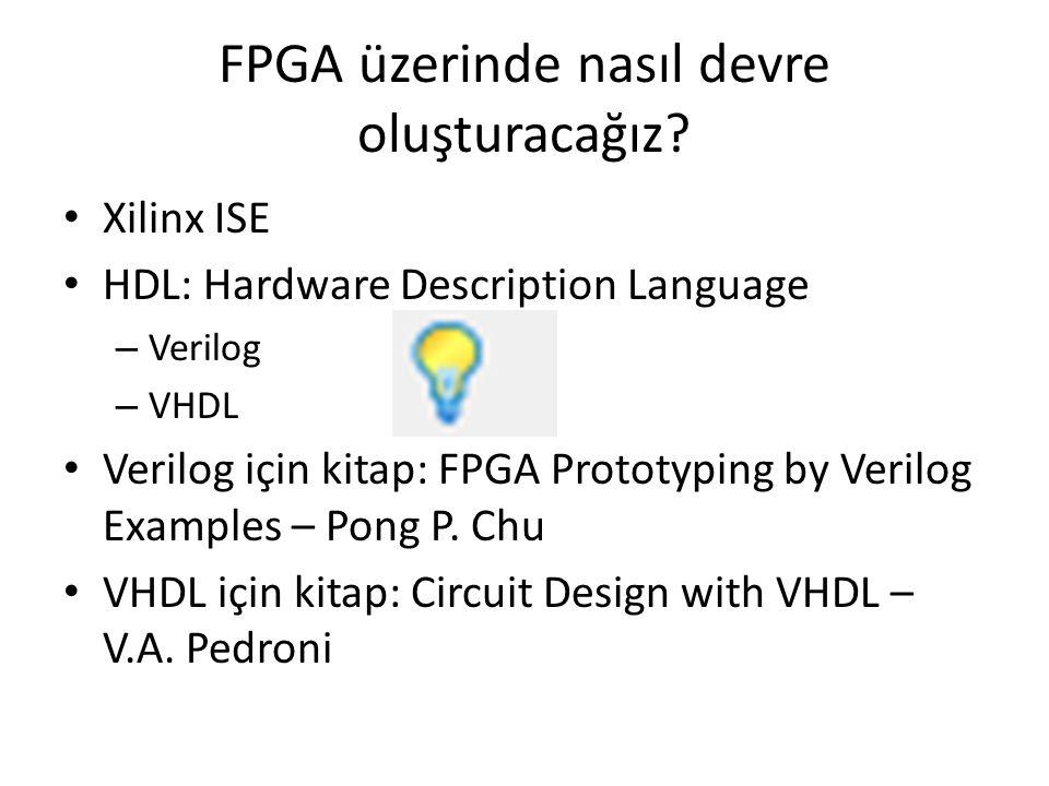 FPGA üzerinde nasıl devre oluşturacağız.